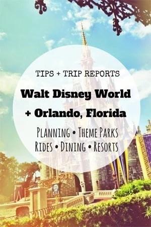 Tips + Trip Reports - Walt Disney World + Orlando Florida