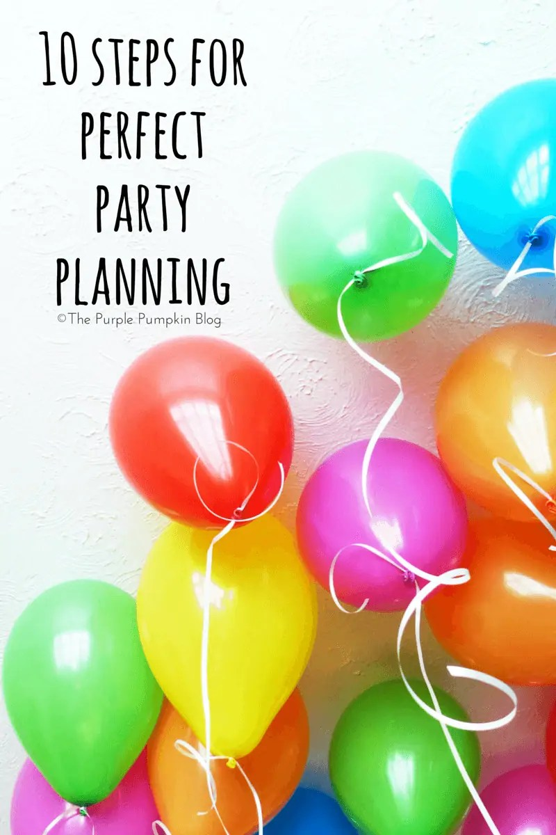 10 Steps For Perfect Party Planning