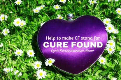 Help Make CF Stand For Cure Found - Cystic Fibrosis Awareness Month
