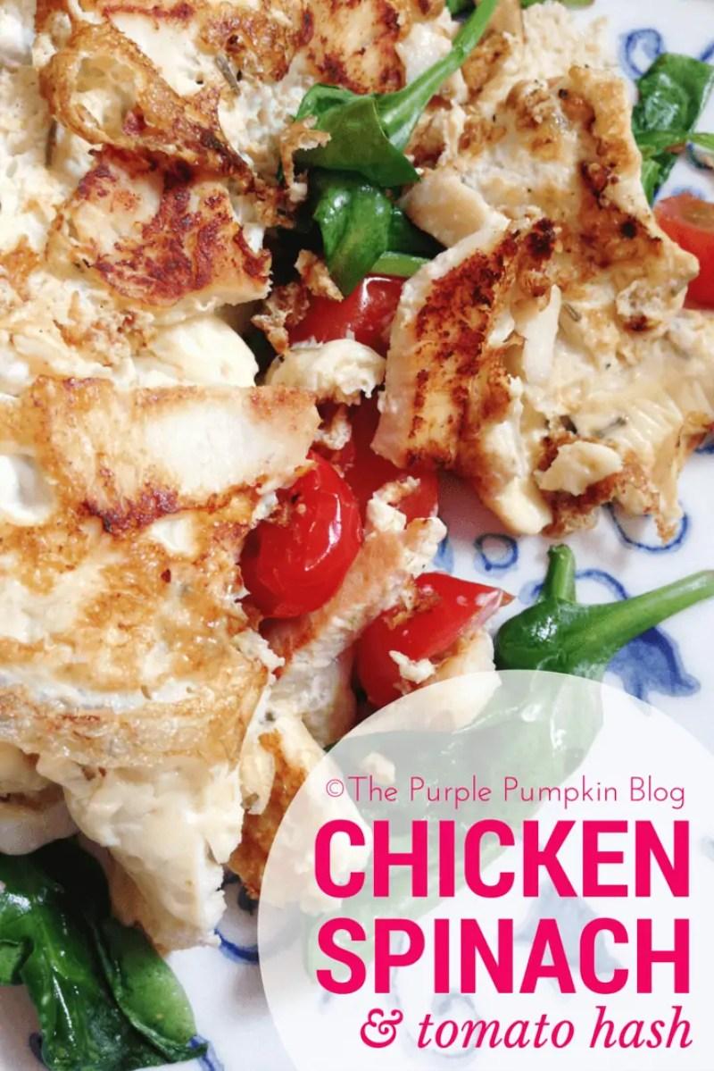 Paleo Breakfast or Lunch - Chicken Spinach Tomato Hash