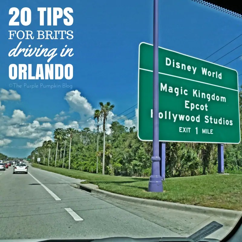20 Tips For Brits Driving In Orlando - Must Pin This For Our Trip To Florida!