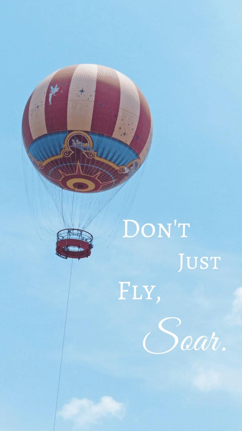 Don't Just Fly, Soar - iPhone6 Disney Wallpaper