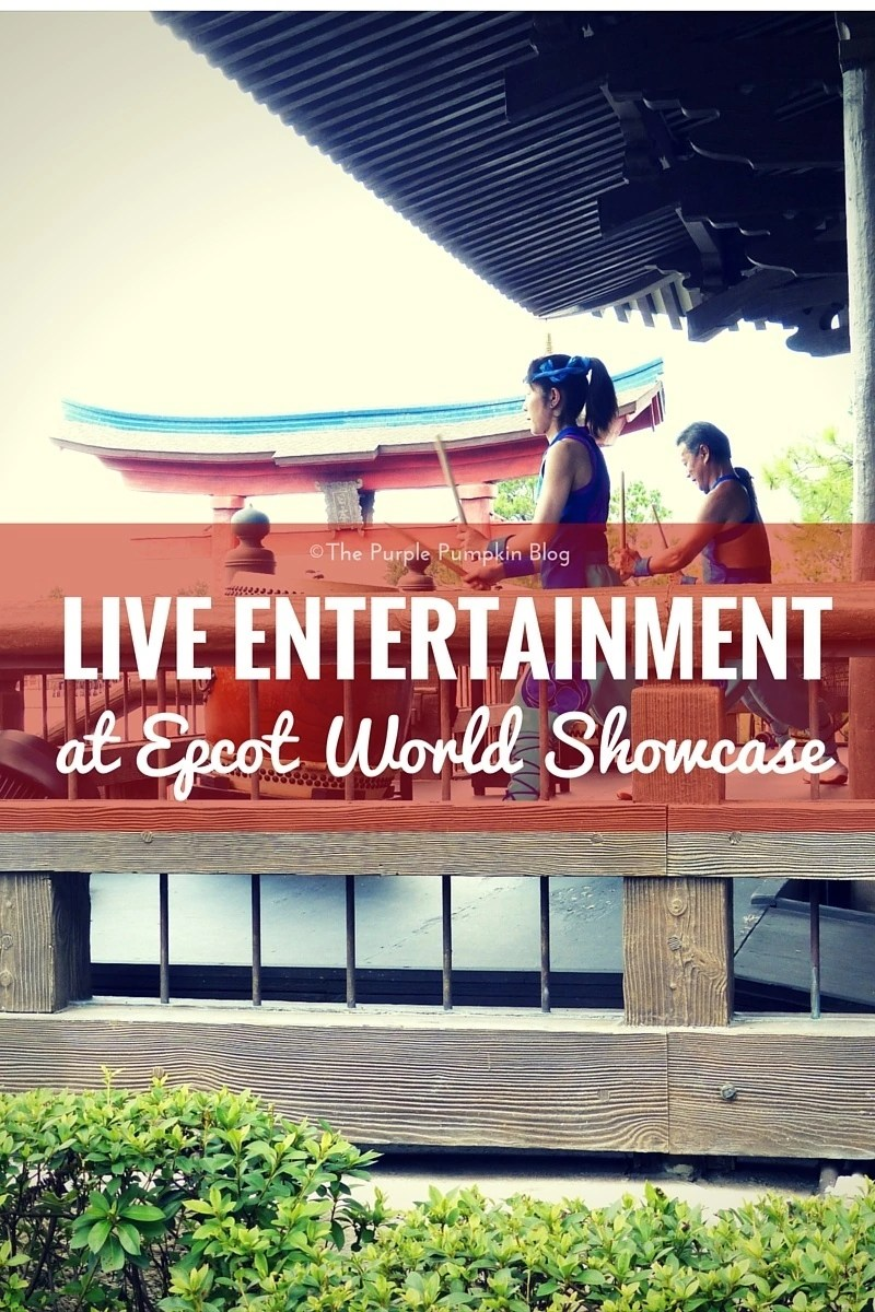 Live Entertainment at Epcot World Showcase