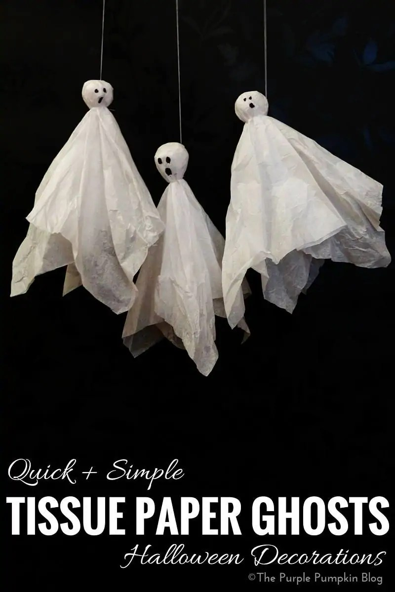 Quick + Simple Tissue Paper Ghosts Halloween Decorations