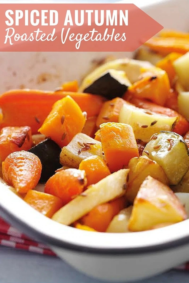 Spiced Roasted Autumn Vegetables - a great one pan side dish