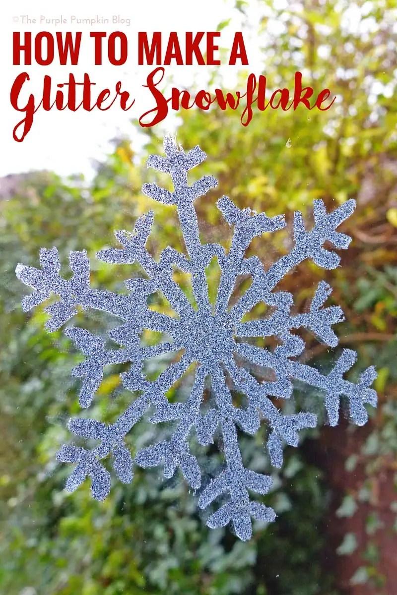 How To Make A Glitter Snowflake