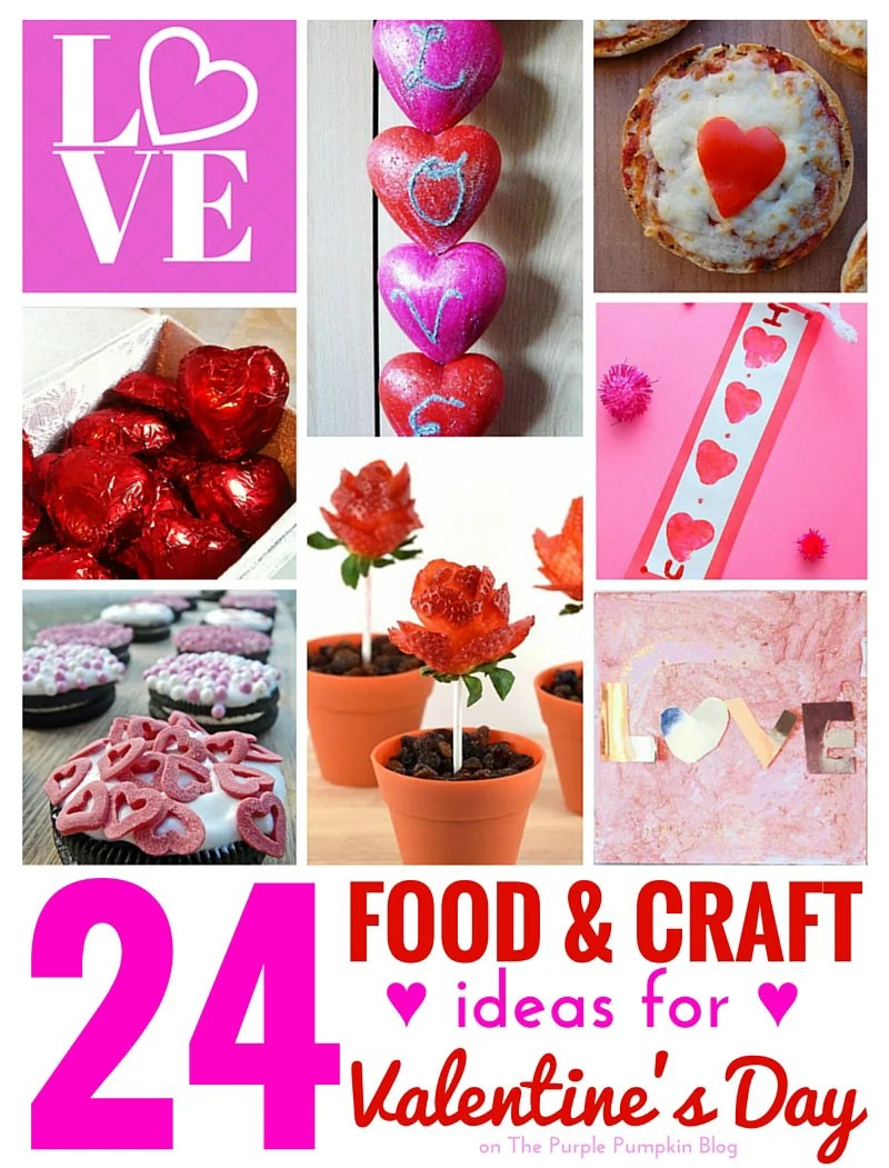 24 Food & Craft Ideas for Valentine's Day