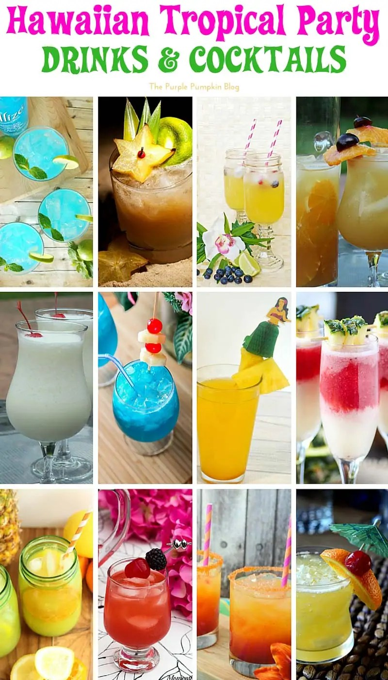 Hawaiian Tropical Party Recipes - Drinks and Cocktails + lots more delicious recipes!