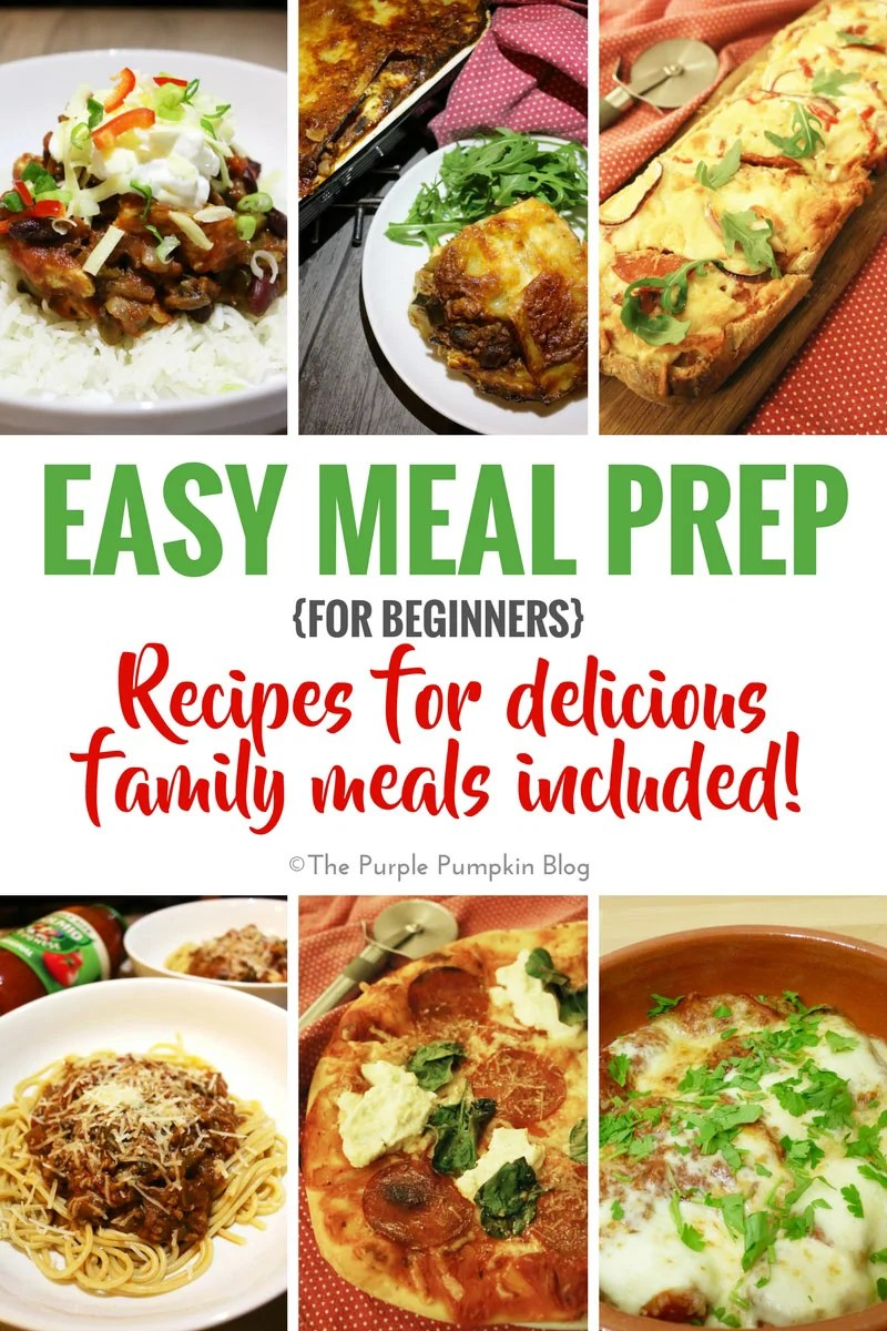 Easy Meal Prep for Beginners - includes recipes for delicious family meals that you can make in advance! Meal prep doesn't have to be scary or boring!