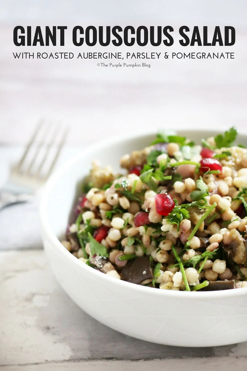 Giant Couscous Salad with roasted aubergine, parsley, and pomegranate. This salad is made using Middle Eastern flavours, and is great as a side dish with grilled meats, or as a meal on its own. It is a tasty salad to take to a potluck or a summer picnic, and can also be meal-prepped in Mason Jars for midweek lunches.