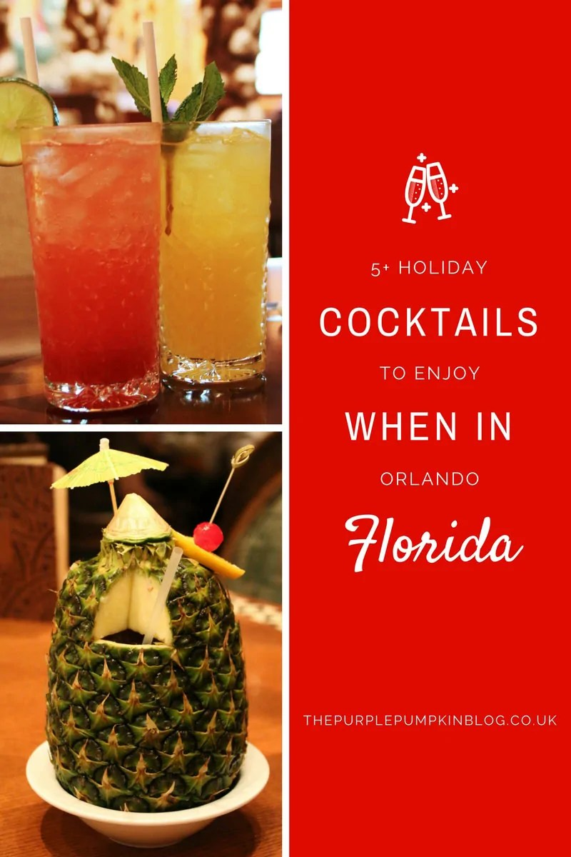 5+ Holiday Cocktails To Enjoy When In Orlando, Florida