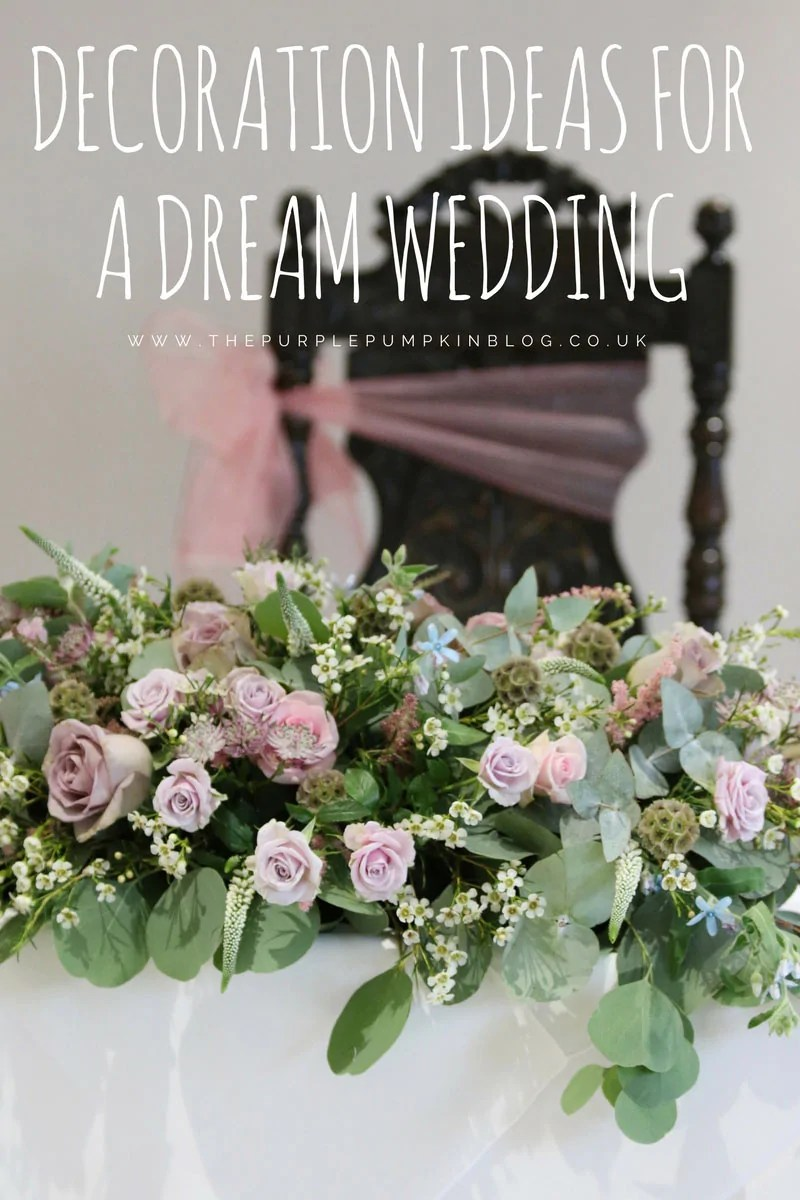 Decoration Ideas For A Dream Wedding
