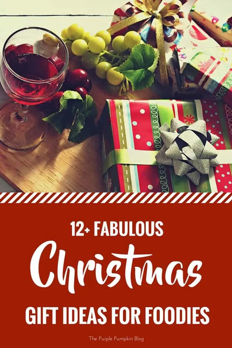 Foodie christmas gift ideas