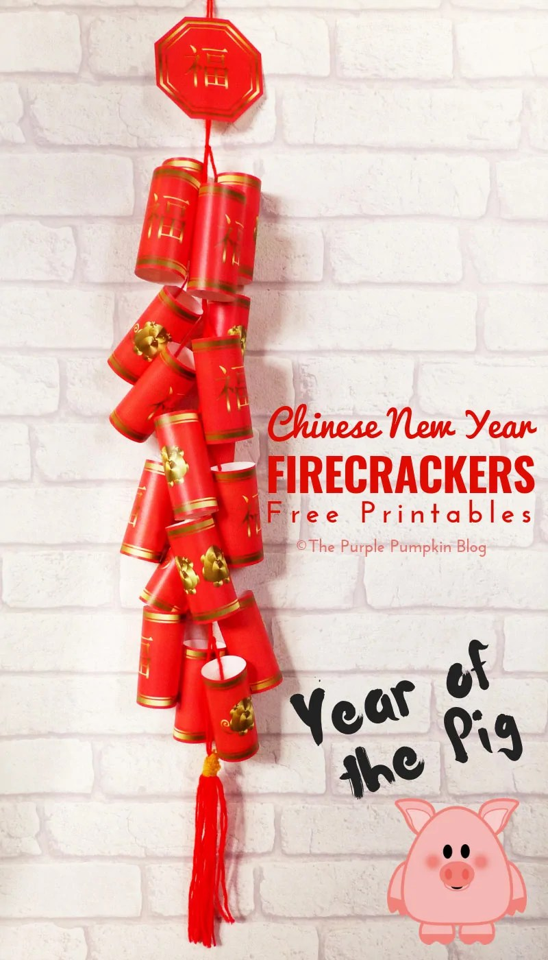 Free Printable Chinese New Year Firecrackers The Year Of