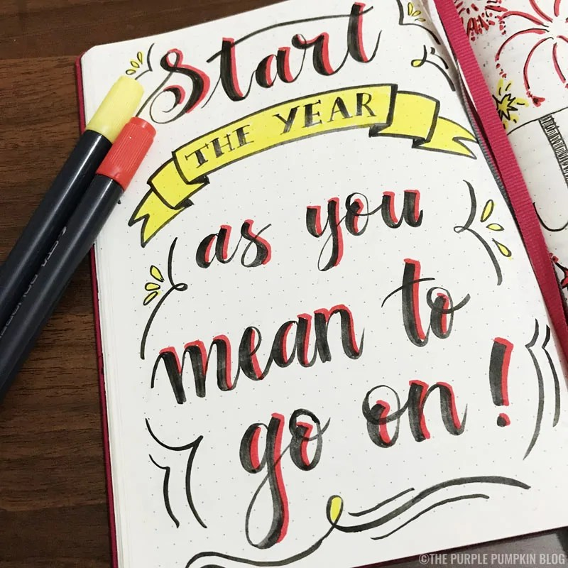 Start the year as you mean to go on