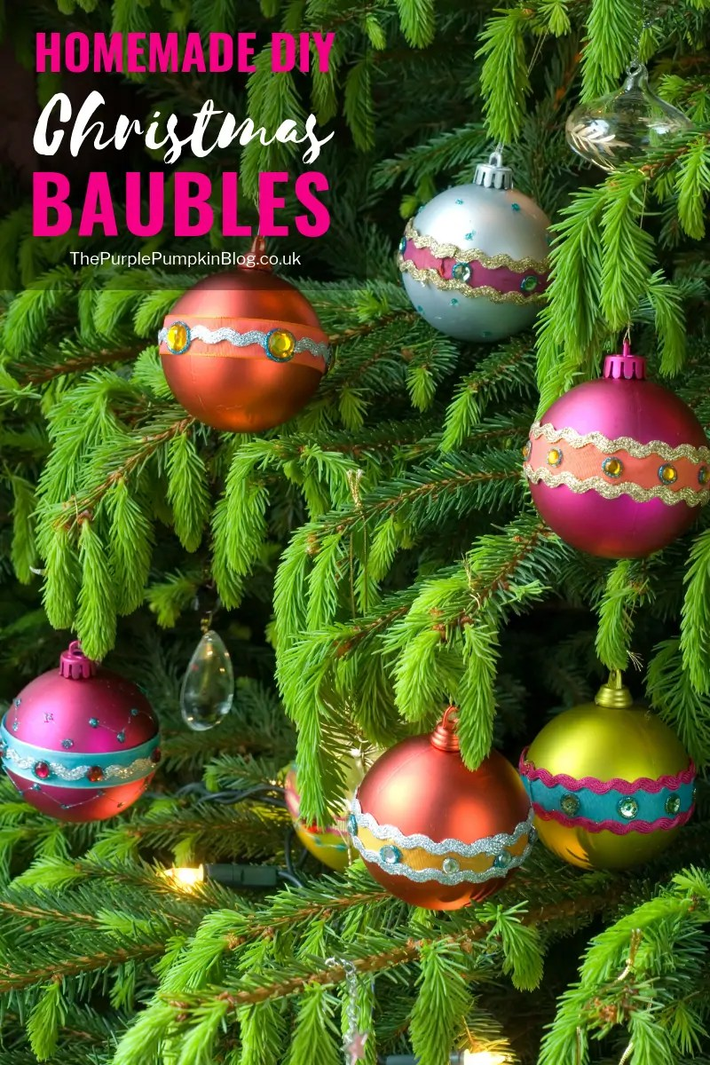 These Homemade DIY Christmas Baubles/Ornaments are a great way to use up leftover craft scraps like ribbon, sequins, gems etc., as well as a way to spruce up older baubles/ornaments (I'm sure we all have those in our Christmas decoration boxes!) and give them new life! #DIYChristmasBaubles #ChristmasOrnaments #DIYChristmas #ChristmasDecorations #ChristmasCrafts #HandmadeChristmas