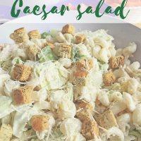 Chicken & Pasta Caesar Salad