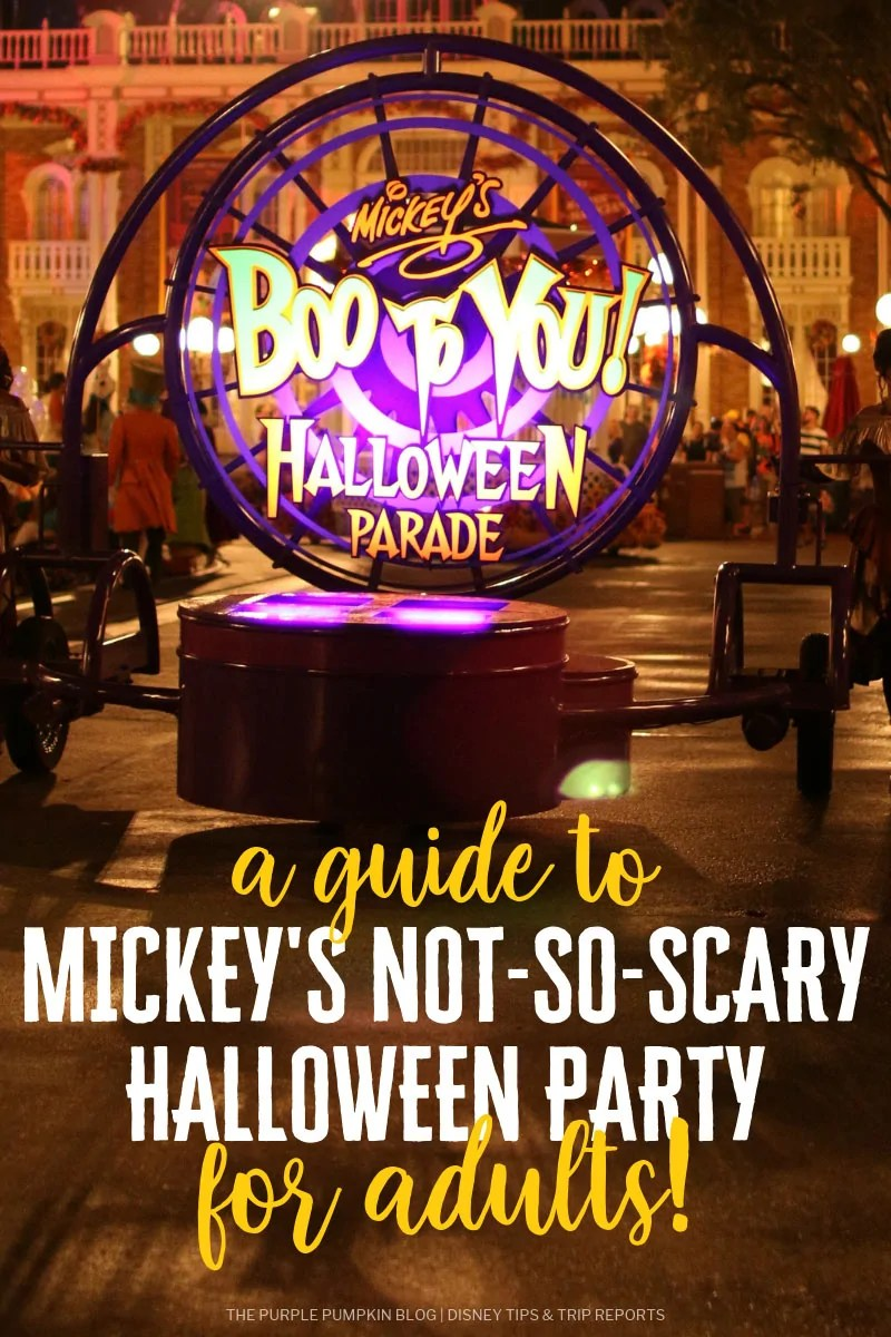 "A float from Mickey's Boo To You Halloween Parade, with ""a guide to Mickey's Not-So-Scary Halloween Party"" text on top of the image."