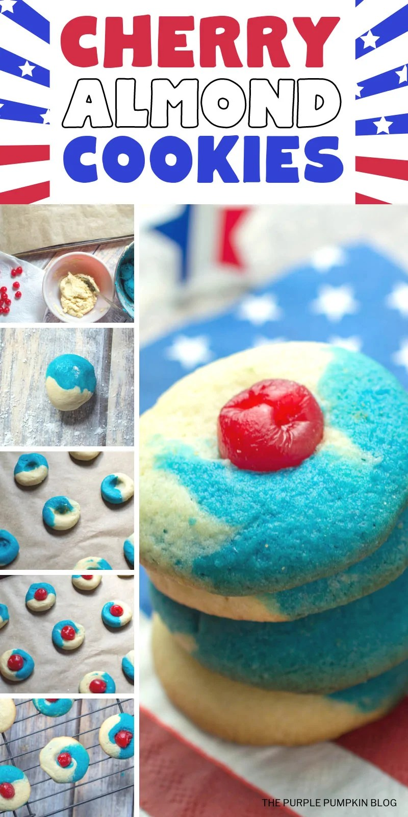 A collage of images demonstrating how to make cherry almond cookies. Pictures include bowls of colored dough, followed by a ball of dough, and then the formed cookies. Finally a stack of baked red, white, and blue cookies with a cherry on top.