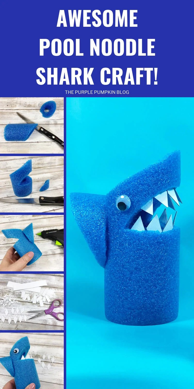 Awesome Pool noodle shark craft