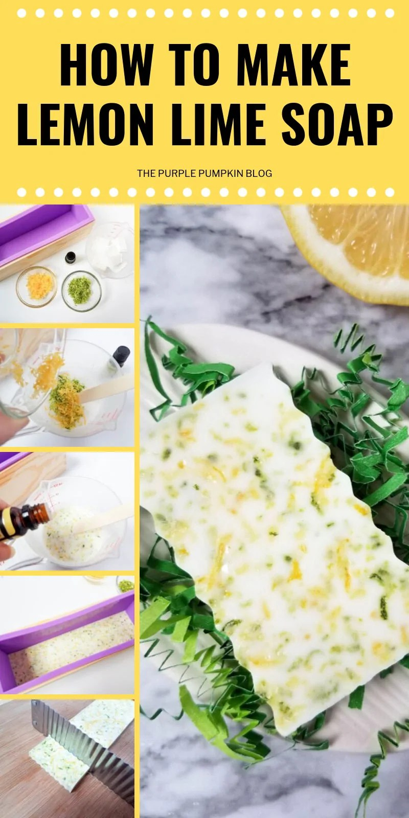 collage of images demonstrating how to make lemon lime soap bars
