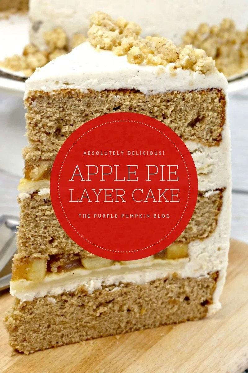 Absolutely delicious - apple pie layer cake