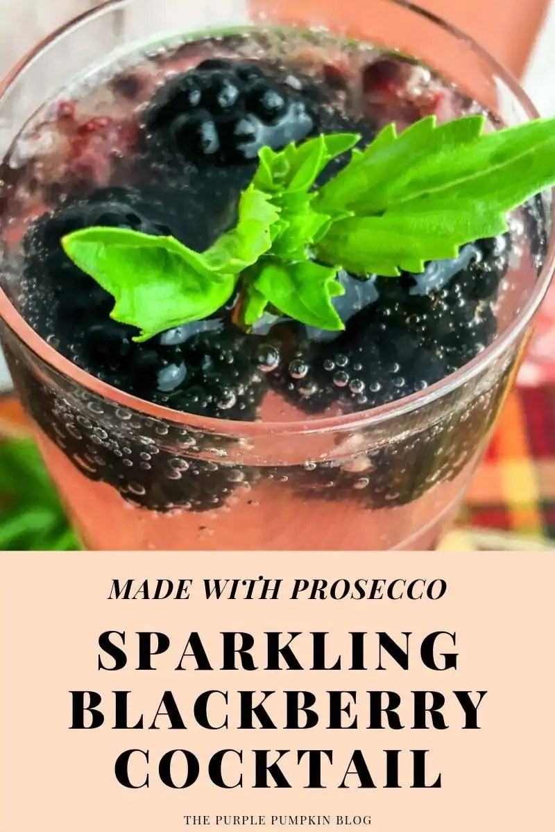 Made with prosecco - sparkling blackberry cocktail