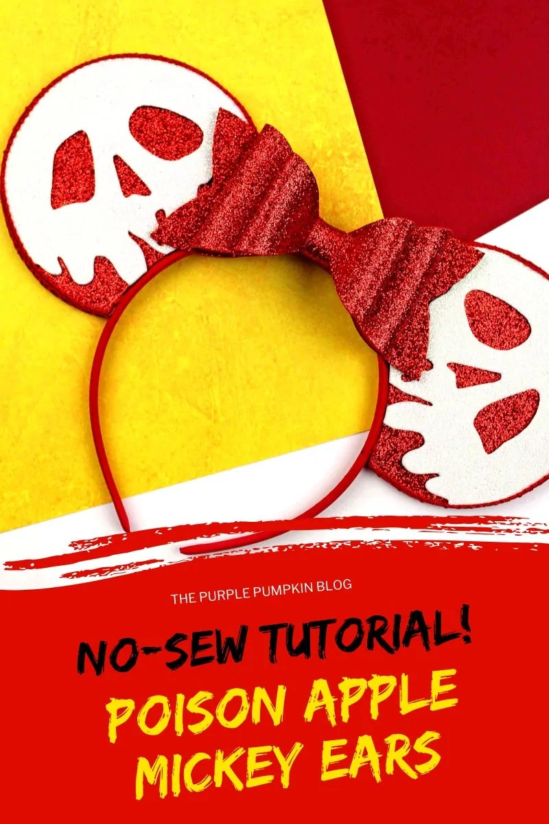 No-sew tutorial! Poisoned Apple Mickey ears