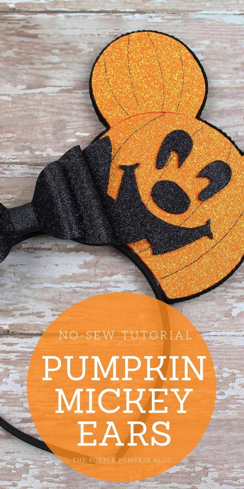 No-Sew Tutorial - Pumpkin Mickey Ears