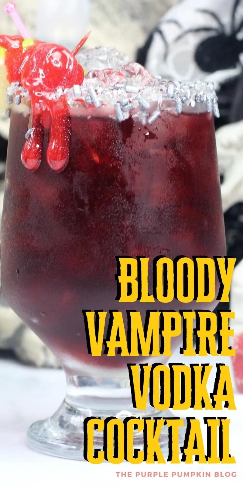 Bloody Vampire Vodka Cocktail