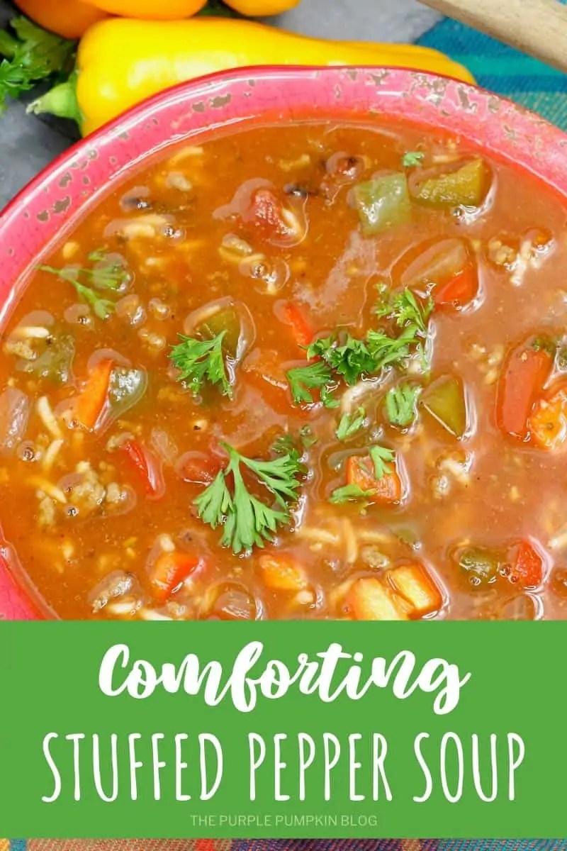 Comforting Stuffed Pepper Soup