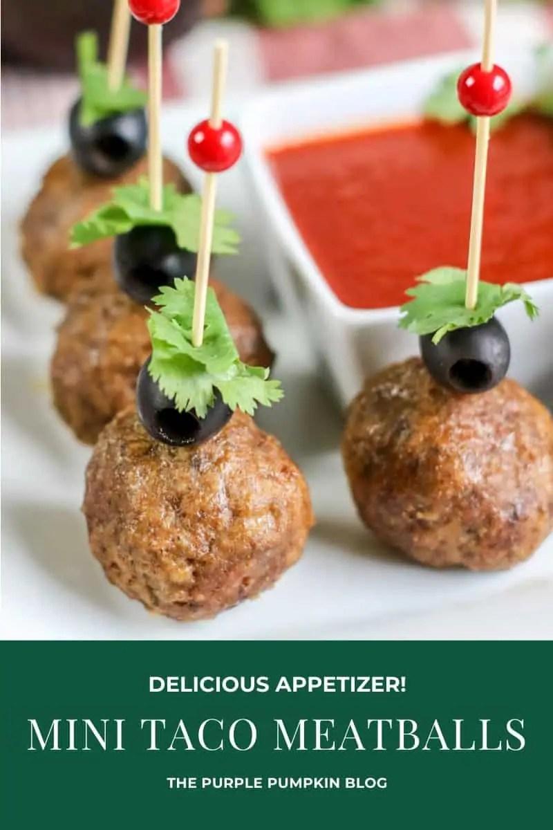 Delicious Appetizer - Mini Taco Meatballs