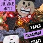 Mayor Christmas Ornament Craft Nightmare Before Christmas