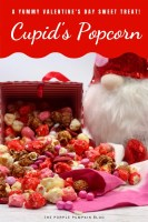 A yummy Valentine's Day Sweet Treat - Cupid's Popcorn