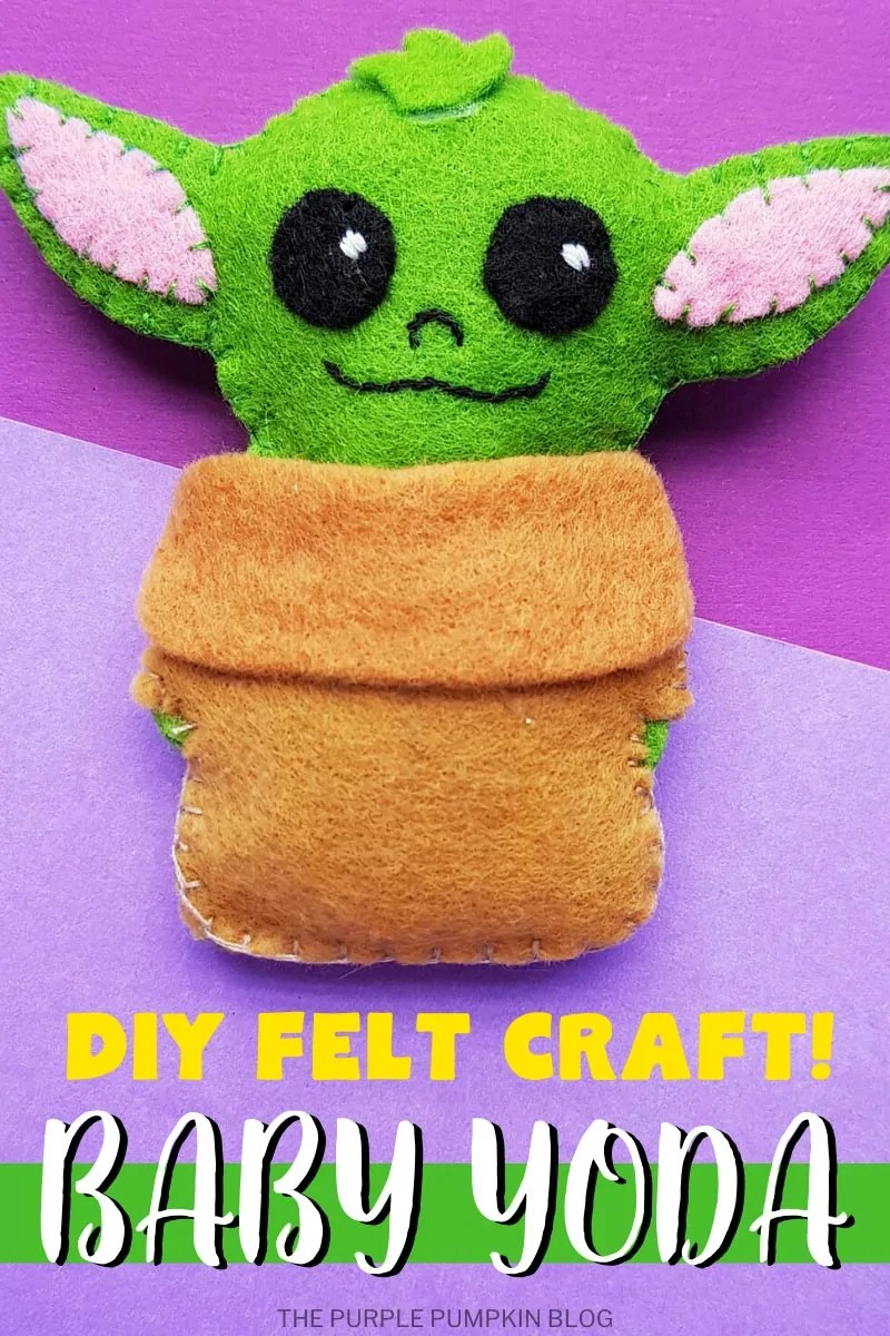 DIY Felt Craft! Baby Yoda