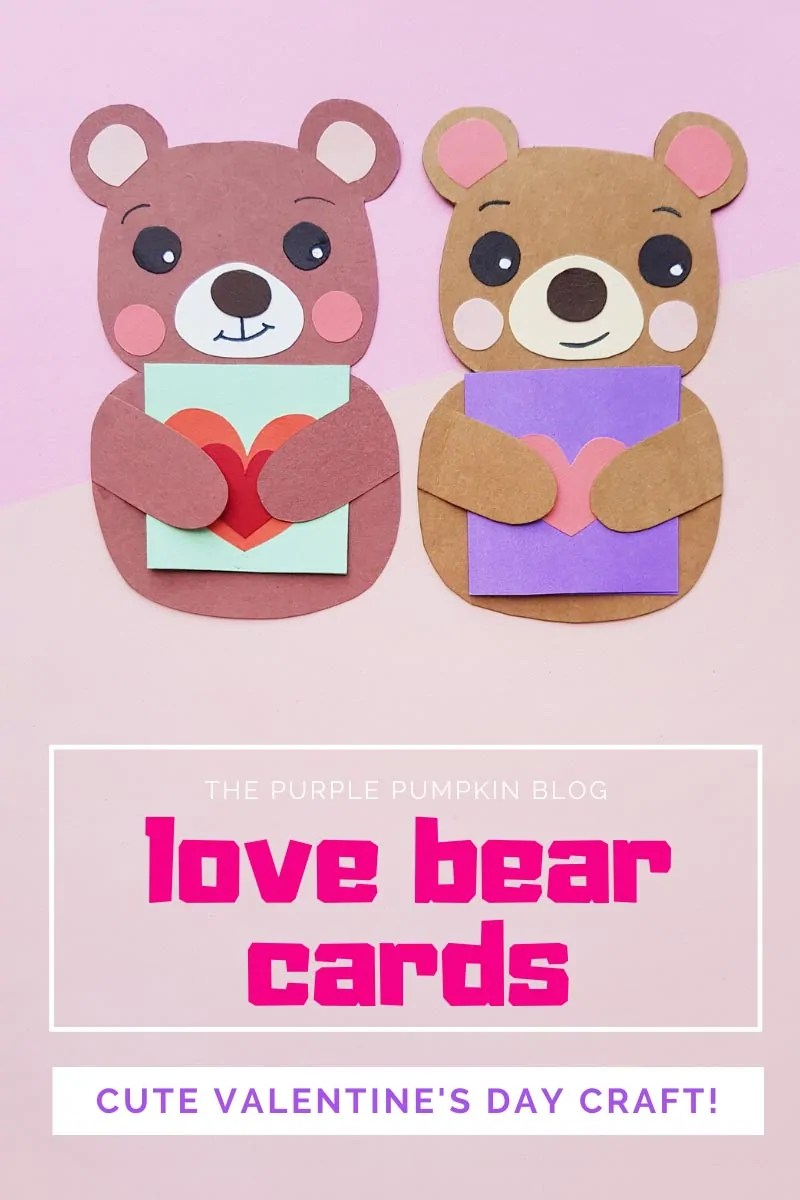 Love Bear Cards - Cute Valentine's Day Craft!