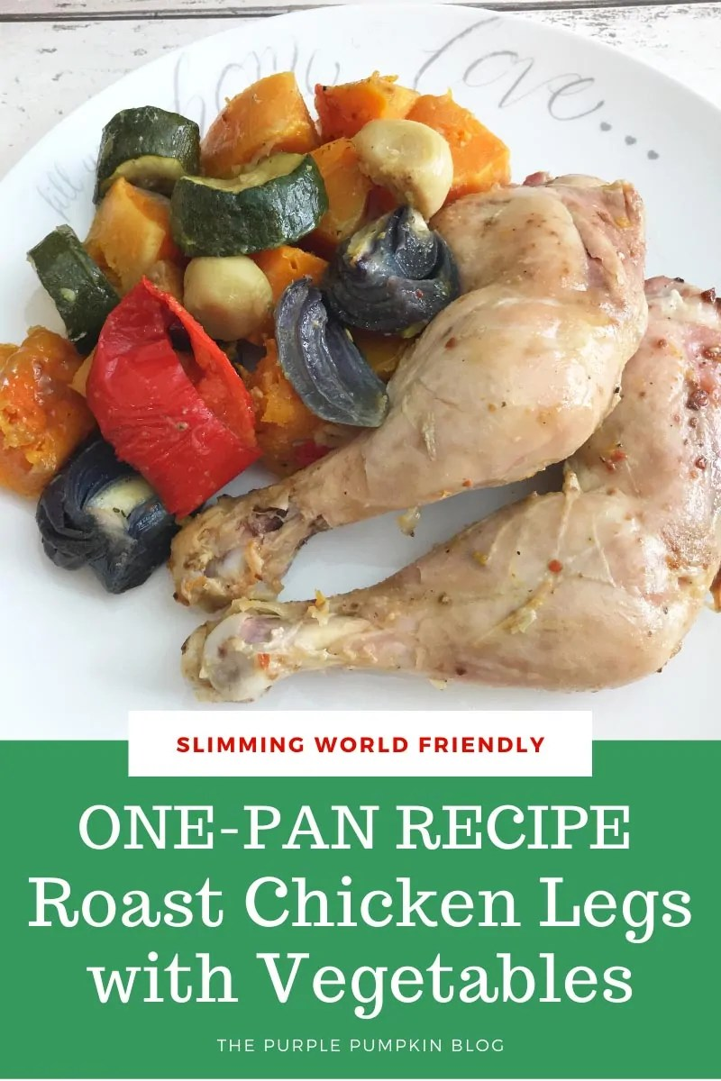 Slimming World Friendly One-Pan Recipe Roast Chicken Legs with Vegetables