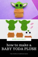 Super Cute Craft! How to make a Baby Yoda Plush!
