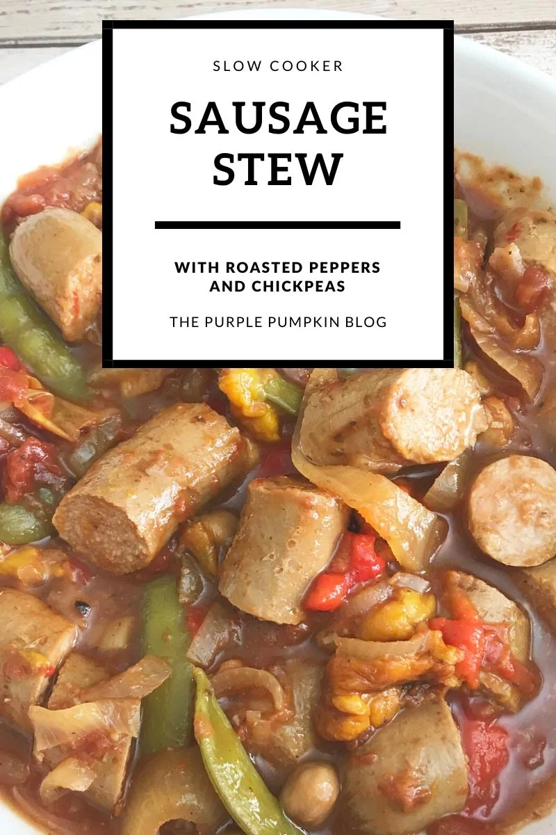 Slow Cooker Sausage Stew with Roasted Peppers and Chickpeas
