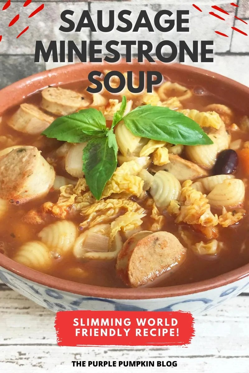 Sausage Minestrone Soup - Slimming World Friendly!