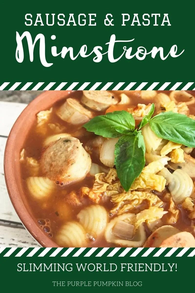 Sausage & Pasta Minestrone - Slimming World Friendly