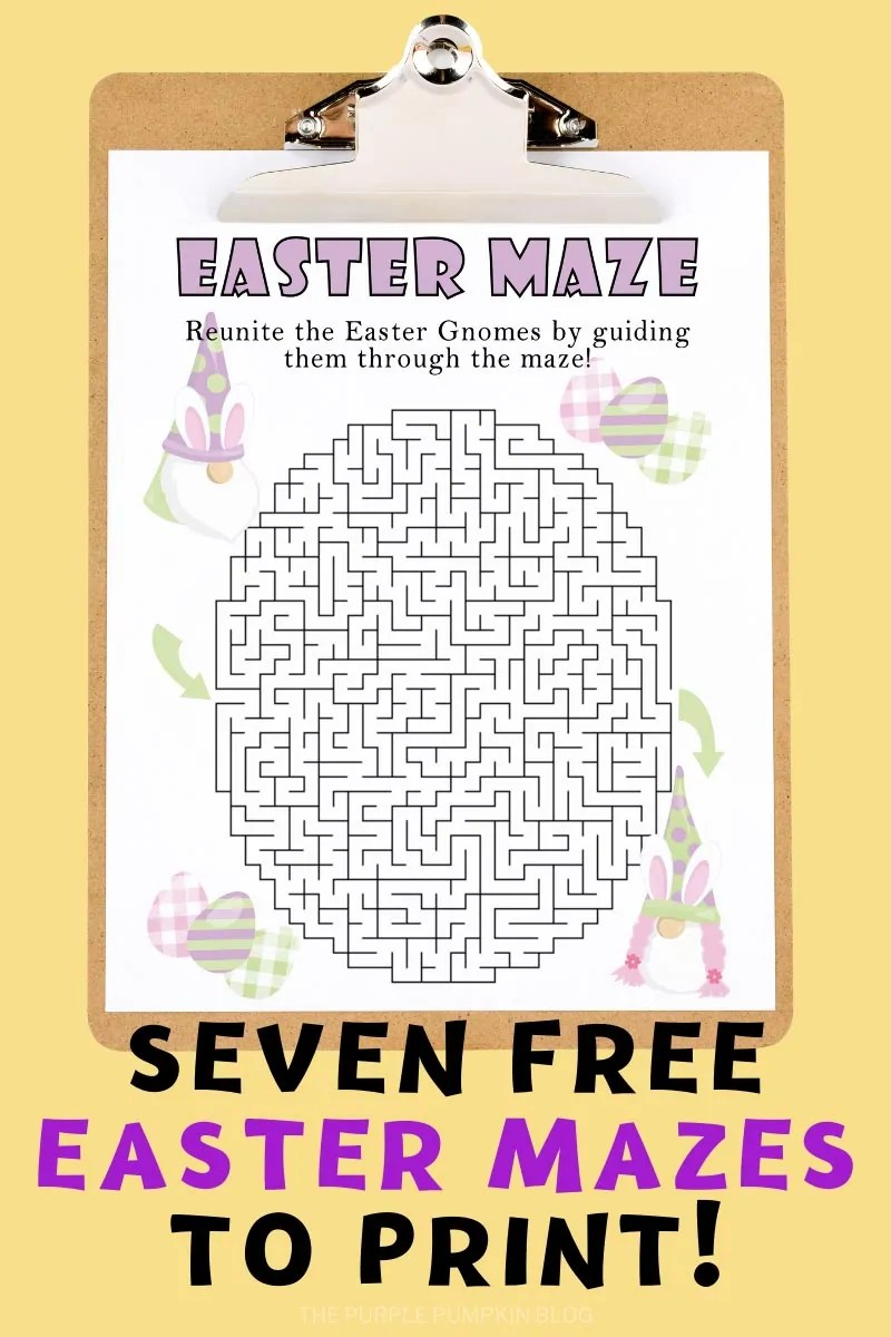 Seven Free Easter Mazes To Print!
