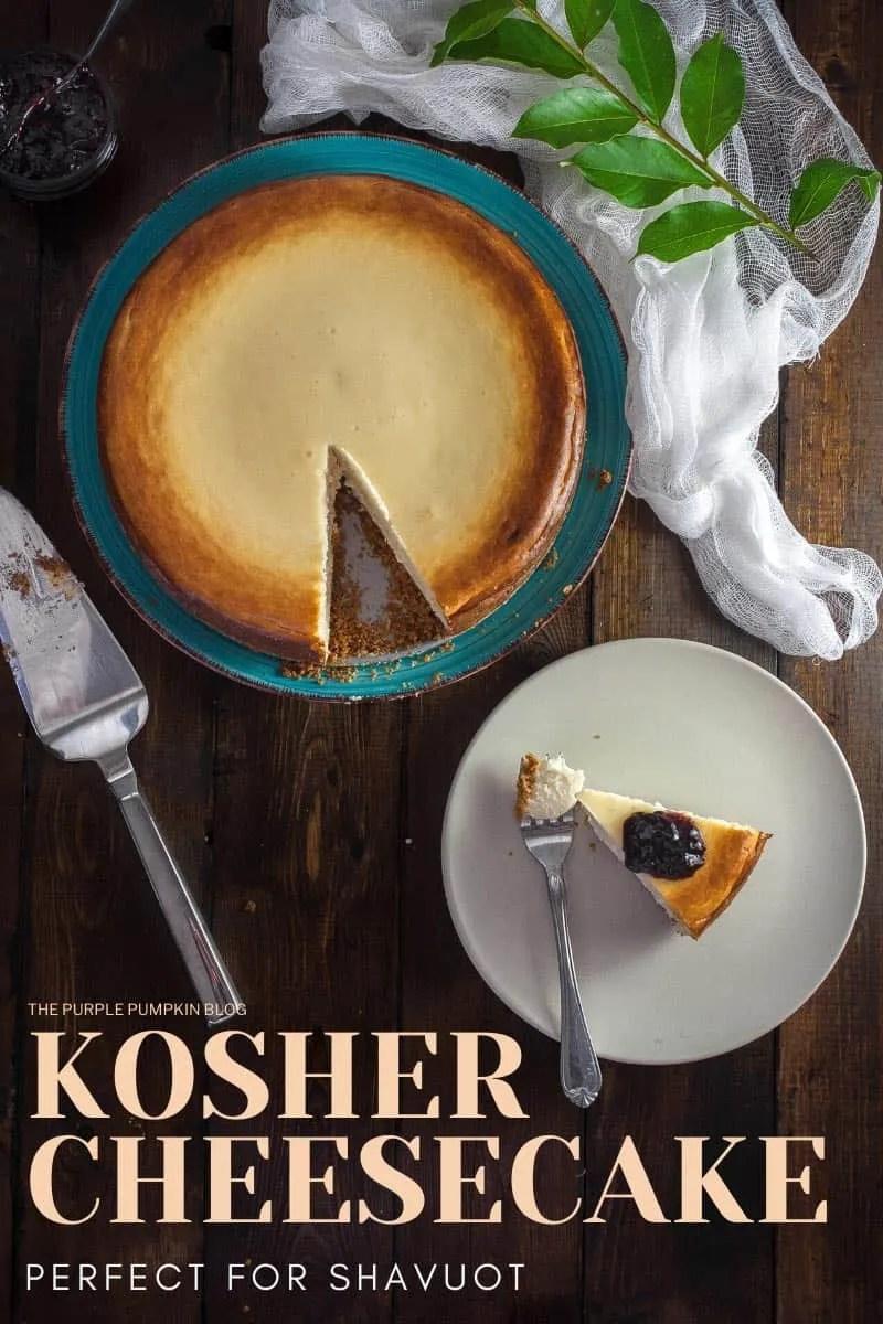 Kosher Cheesecake for Shavuot