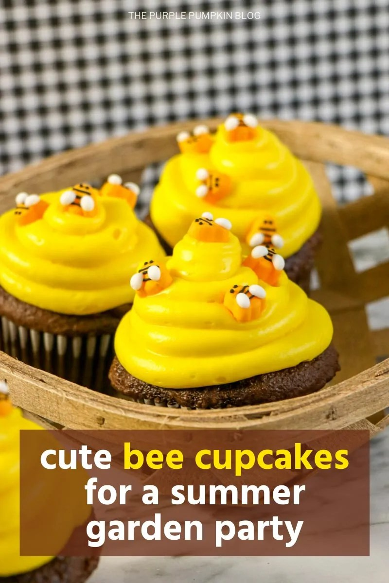 "3 bee cupcakes sat in a basket - chocolate cupcakes topped with yellow frosting and bee sprinkles. Text overlay says""cute bee cupcakes for a summer garden party"" Similar images of the cupcakes used throughout from various angles and different text overlay unless otherwise described"