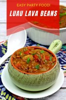 Easy Party Food - Luau Lava Beans