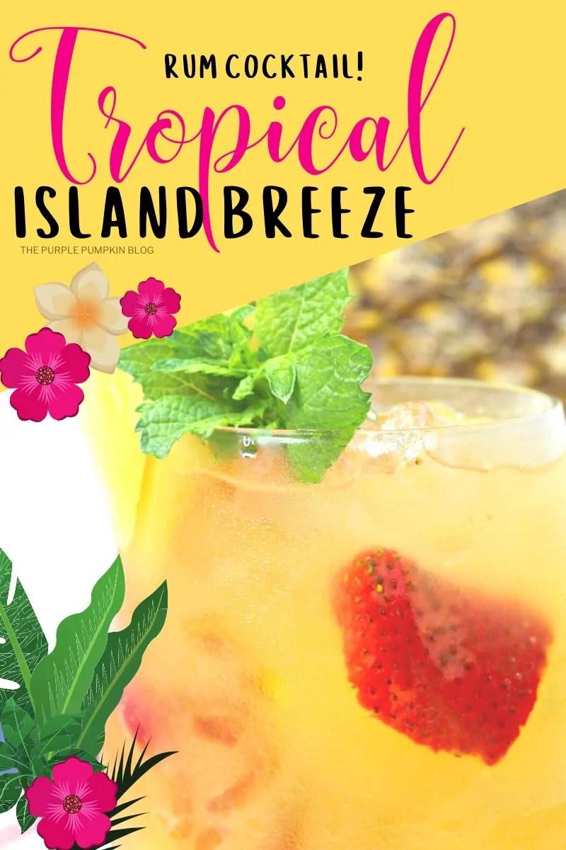 Rum Cocktail - Tropical Island Breeze