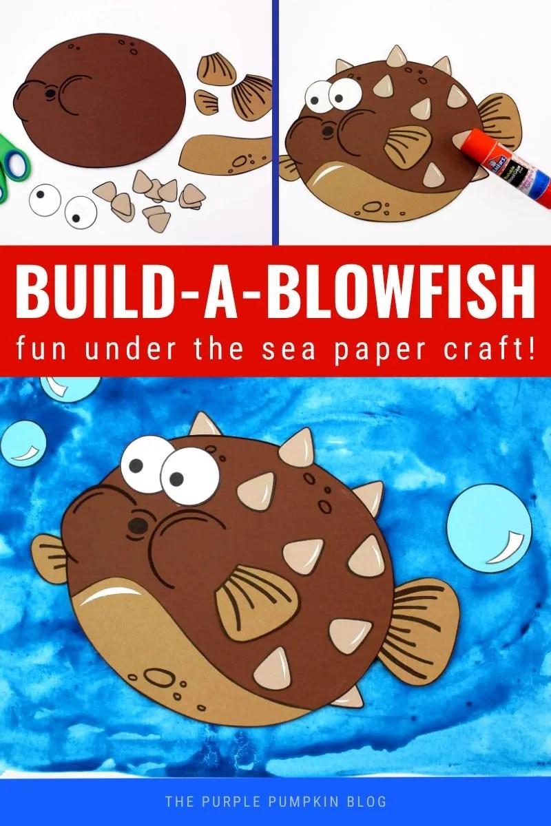 Build a Blowfish - Fun Under the Sea Paper Craft