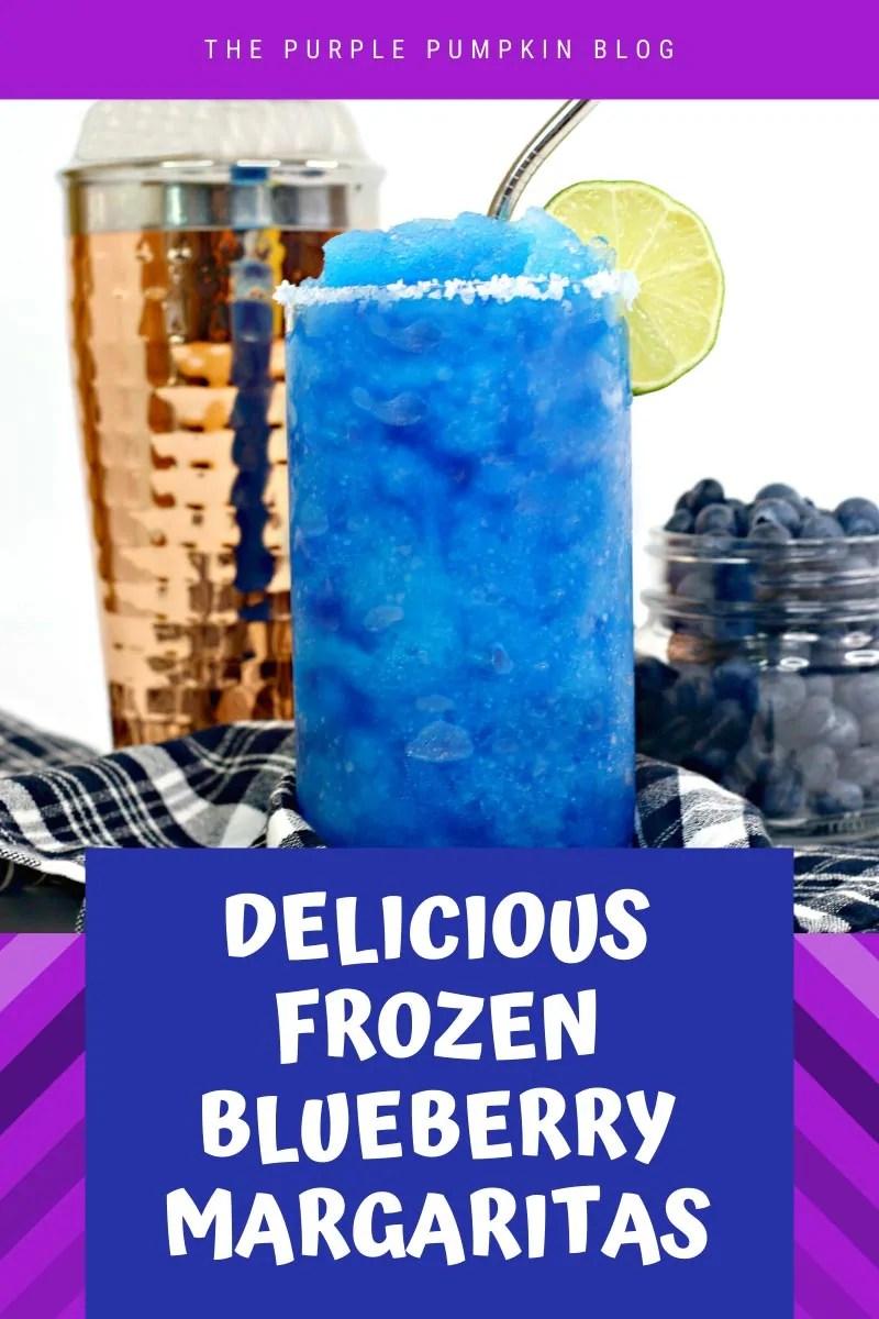 Delicious Frozen Blueberry Margaritas