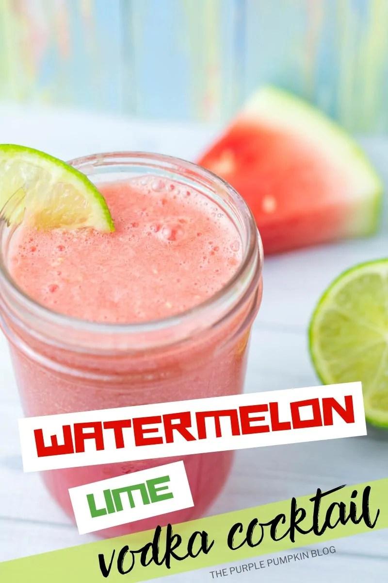 Watermelon Lime Vodka Cocktail