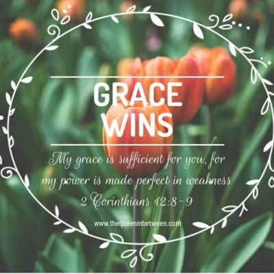 Grace Wins – Blogtember #20